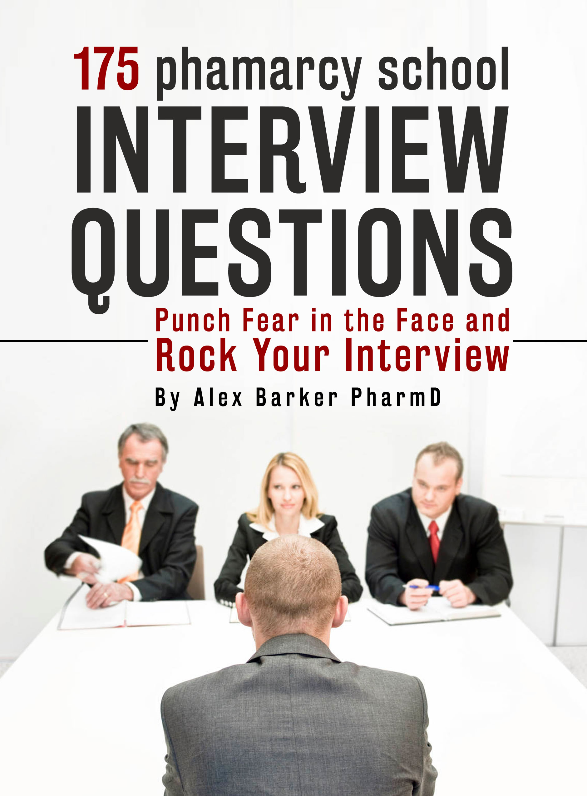 175 pharmacy school interview questions